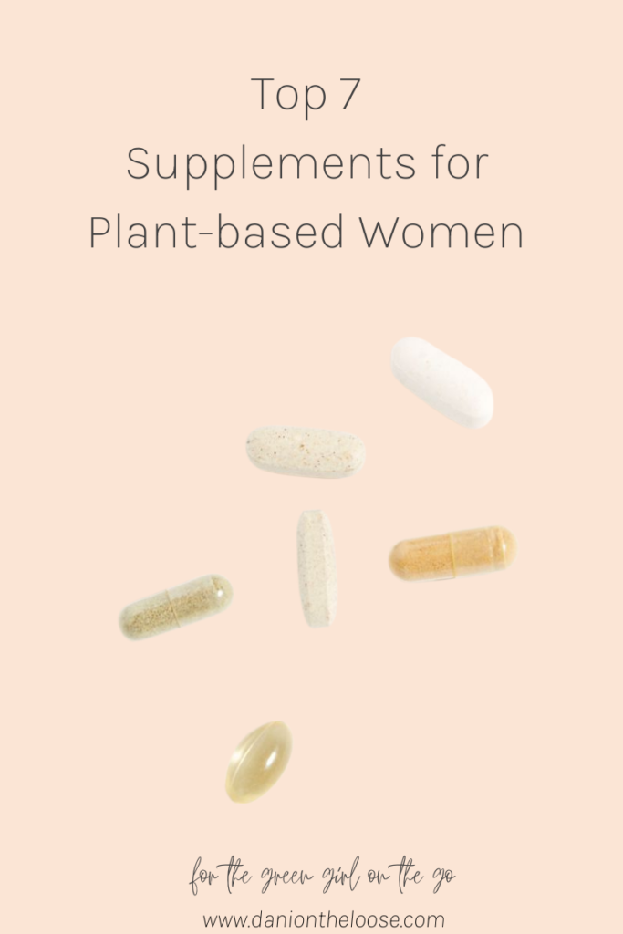 Top 7 Supplements for Plant-based Women